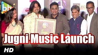 Jugni OFFICIAL Music Launch | A R Rahman | Vishal Bharadwaj