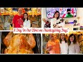 A DAY IN OUR LIVES DURING THANKSGIVING! VLOG 2019