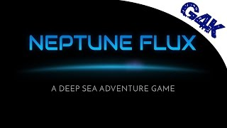 Neptune Flux   A Deep Sea Adventure Game