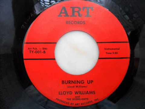 Lloyd williams and the highlights - Burning up