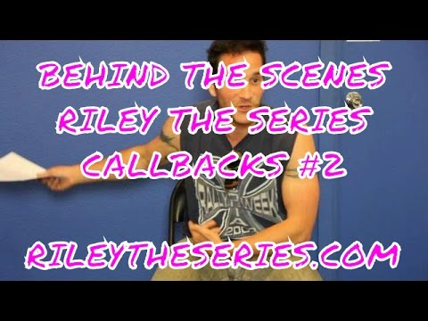 RILEY The Series - BTS Callbacks #2 - New Comedy Web Series