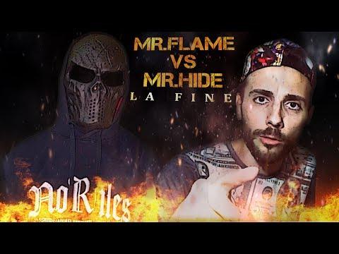 MR.HIDE vs MR.FLAME   LA MIA CONCLUSIONE   FINE