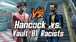 Fallout 4 - Hancock vs. Vault 81 Ghoul-Racists