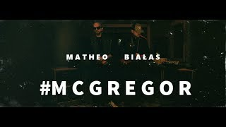 Matheo x Białas - #MCGREGOR