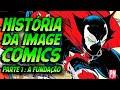 Como a IMAGE COMICS surgiu nos anos 90 e revolucionou os quadrinhos | Pipoca e Nanquim #378
