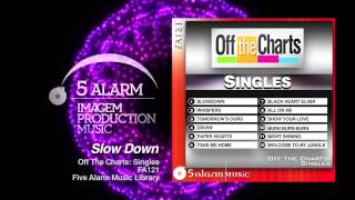 Slow Down - 5 Alarm Music New Release