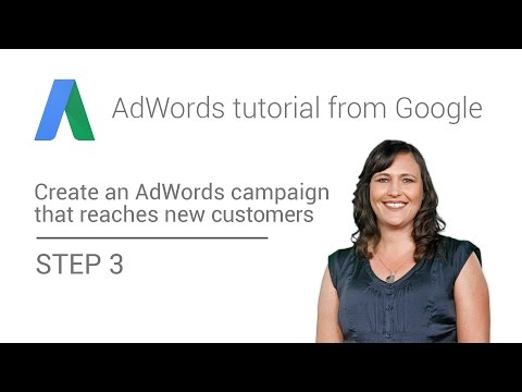 AdWords tutorial from Google - Step 3: Choose your campaign type