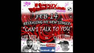"Giz Mula ft Gary Little ""Can I Talk To You"" - Premeditated Step"