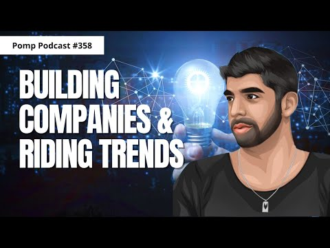Pomp Podcast #358: Shaan Puri on Building Companies & Riding Trends