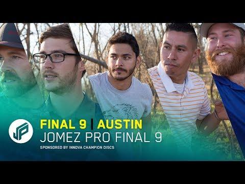 Jomez Pro Final 9 | Austin, TX
