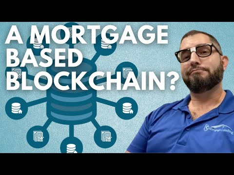 The Nerd On Crypto: A Mortgage Based Blockchain?