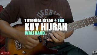 TUTORIAL GITAR WALI - KUY HIJRAH + TAB