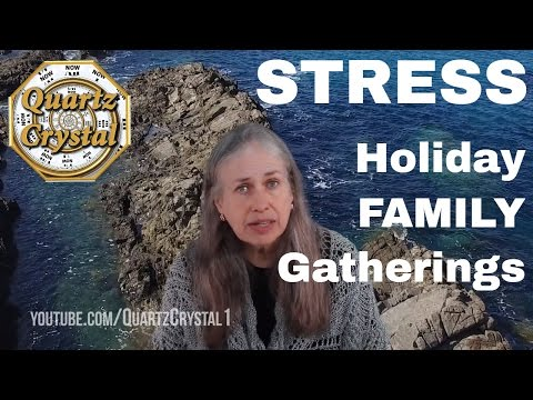 HOLIDAY STRESS Part 1 of 2 - How to Handle Being Around FAMILY for SOURCE PLAYERS!