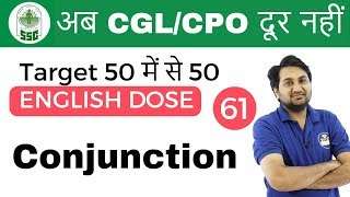 5:00 PM ENGLISH DOSE by Harsh Sir  Conjunction   अब CGL/CPO दूर नहीं   Day #61