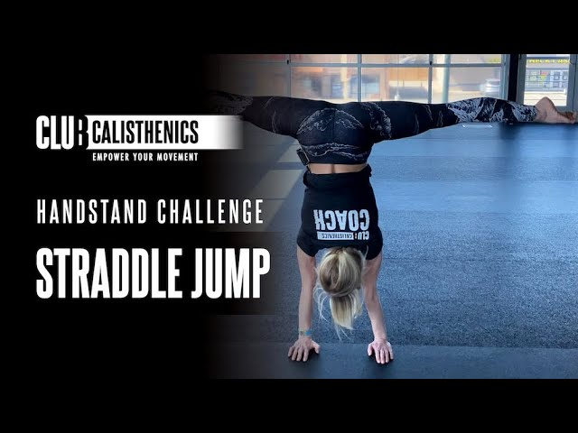 ClubCal Handstand Challenge - DAY 10 - Straddle Jumps