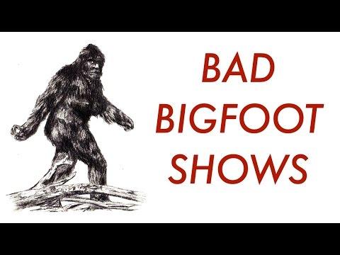 BAD BIGFOOT SHOWS- ralphthemoviemaker