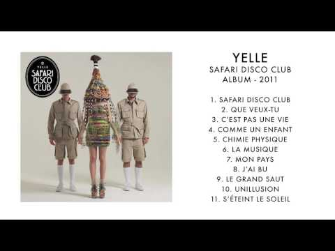 YELLE  Safari Disco Club Full Album