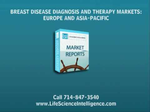 BREAST DISEASE DIAGNOSIS AND THERAPY MARKETS: EUROPE AND ASIA-PACIFIC