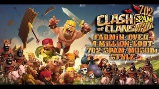 "Clash of Clans Farmin 1 million LOOT 100% ATTACK 702 Spam Musubi"""