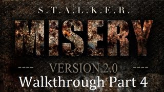 STALKER Call of Pripyat Misery 2.0 Black Road 1080 HD Walkthrough Part 4