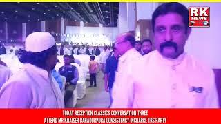 RK NEWS..Today Attend Reception party Classics Conversion shamshabad road Mr Khaiser Bahadurpur Co