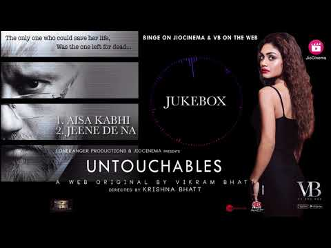 Untouchables | Audio Jukebox| A Web Series By Vikram Bhatt
