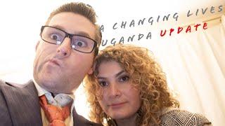 A Changing Lives Uganda Update