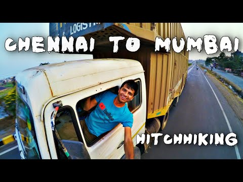 38 HOURS OF HITCHHIKING - CHENNAI TO MUMBAI