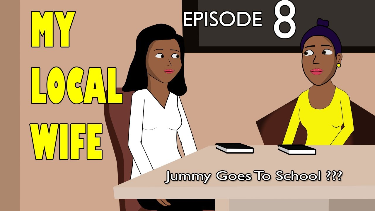 Download my local wife 8 - Jummy goes to School ?