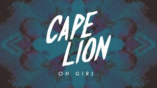 Cape Lion Oh Girl.mp3