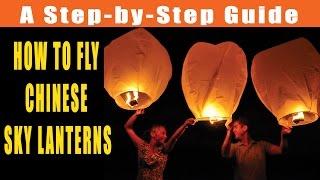 How Fly Chinese Sky Lanterns - IndiaSkyLanterns.com