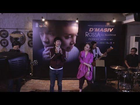 D'MASIV, Rossa Feat David NOAH - Pernah Memiliki | Live Performance
