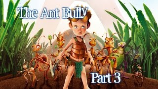 The Ant Bully - Gameplay - Part 3 - English - PS2