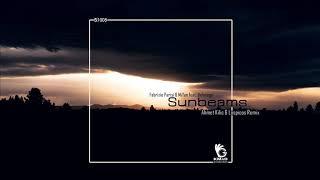 Fabrizio Parisi & MiYan ft. Belonoga - Sunbeams (Ahmet Kilic & Lospicos Remix)