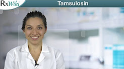 Tamsulosin a Prescription Medication Used to Treat the Symptoms of Enlarged Prostate - Overview