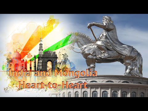 India and Mongolia: Heart-to-Heart