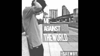Skewby-Me Against The World