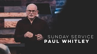 SUNDAY SERVICE: PAUL WHITLEY