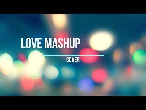 Love-Mashup Cover  - || DJ Mack Vieira & Joyee || Kurin's A-2-Z