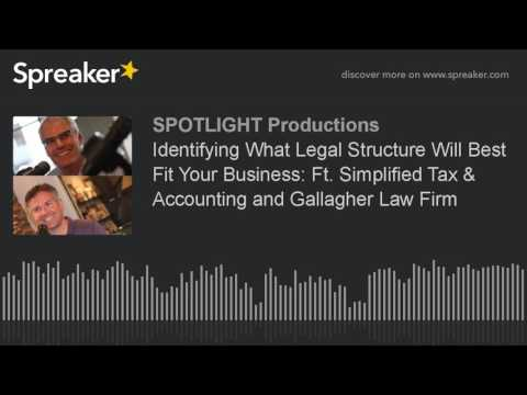 Identifying What Legal Structure Will Best Fit Your Business: Ft. Simplified Tax & Accounting and Ga