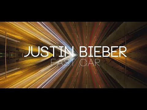 Justin Bieber  Fast Car (Tracy Chapman cover)  (Lyrics)
