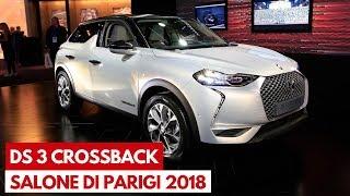 DS 3 Crossback   Il nuovo SUV compatto del marchio al Salone di Parigi 2018