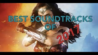 Best Movie Soundtracks of 2017 (Relaxing, Sleeping and Epic music)