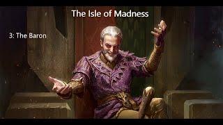 Isle of Madness - episode 3: The Baron - master