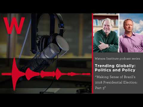 Trending Globally: Mark Blyth and Jim Green talk Brazilian election results
