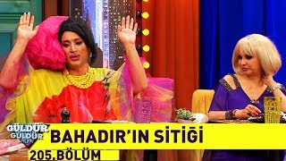 Güldür Güldür Show 205.Bölüm - Bahadır'ın Sitiği