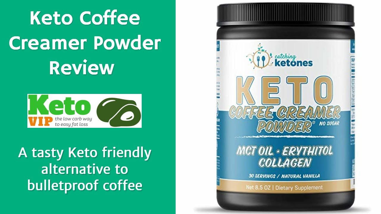 Catching Ketones Keto Coffee Creamer Review - KetoVIP ...