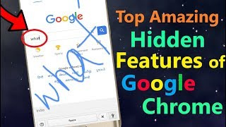Top Amazing Secrets Of Google Chrome Browser 🔥🔥🔥 | Hidden Features 2018-2019