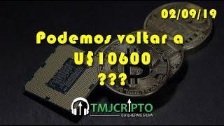 Análise Bitcoin - BTC - 02/09/2019 - Podemos voltar a  U$10.600???
