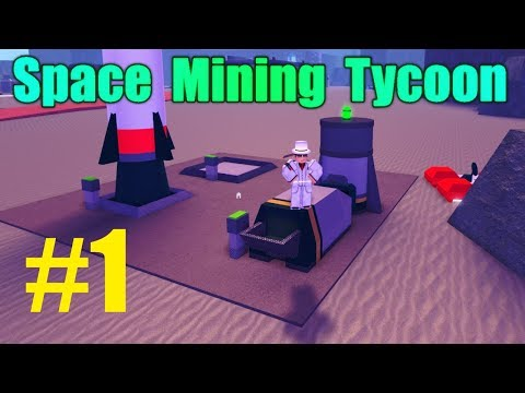 STARTING OUT! - Space Mining Tycoon EP 1